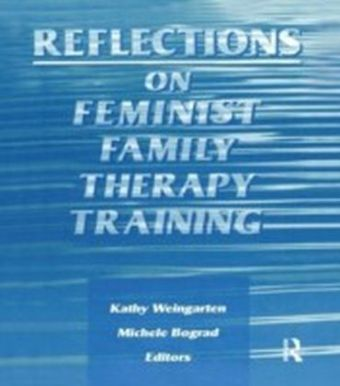 Reflections on Feminist Family Therapy Training