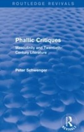 Phallic Critiques (Routledge Revivals)