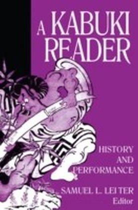 Kabuki Reader: History and Performance
