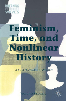 Feminism, Time, and Nonlinear History