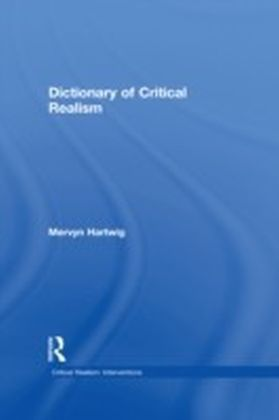 Dictionary of Critical Realism