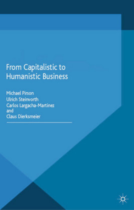From Capitalistic to Humanistic Business
