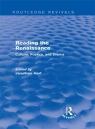 Reading the Renaissance (Routledge Revivals)