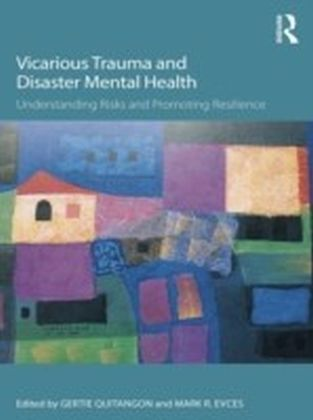 Vicarious Trauma and Disaster Mental Health