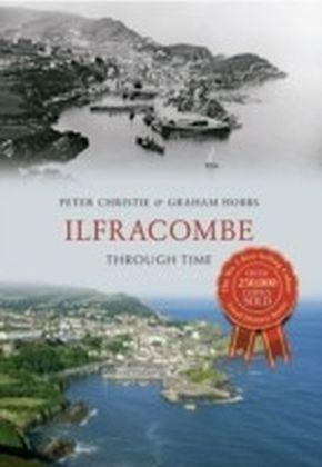Ilfracombe Through Time