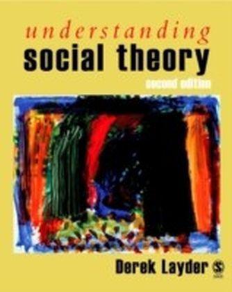 Understanding Social Theory