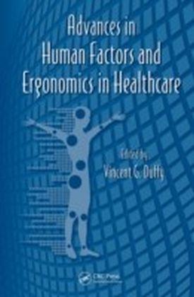 Advances in Human Factors and Ergonomics in Healthcare