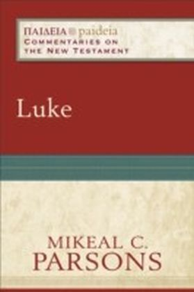 Luke (Paideia: Commentaries on the New Testament)