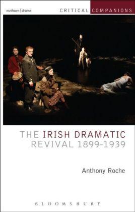Irish Dramatic Revival 1899-1939