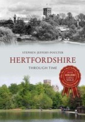 Hertfordshire Through Time