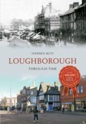 Loughborough Through Time