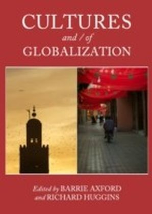 Cultures and / of Globalization