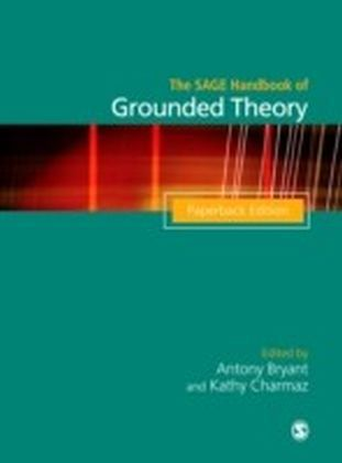 SAGE Handbook of Grounded Theory