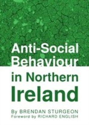 Anti-Social Behaviour in Northern Ireland