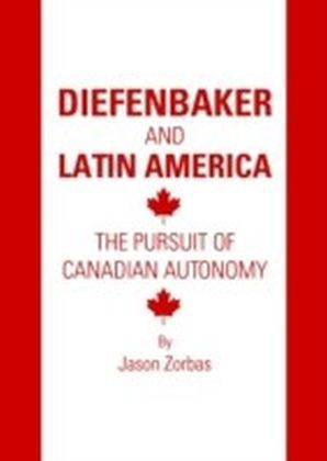 Diefenbaker and Latin America