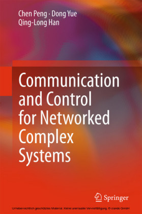 Communication and Control for Networked Complex Systems