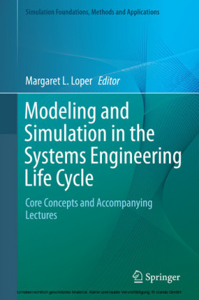 Modeling and Simulation in the Systems Engineering Life Cycle