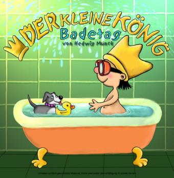 Der kleine König - Badetag