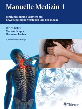 Fehlfunktion und Schmerz am Bewegungsorgan verstehen und behandeln