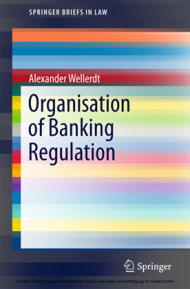 Organisation of Banking Regulation