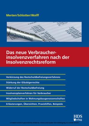 Das neue Verbraucherinsolvenzverfahren nach der Insolvenzrechtsreform