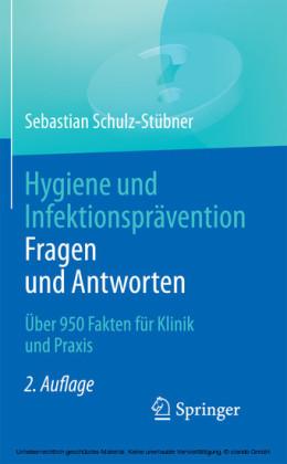 Hygiene und Infektionsprävention. Fragen und Antworten