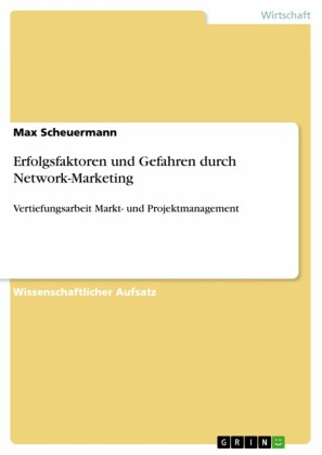 Erfolgsfaktoren und Gefahren durch Network-Marketing
