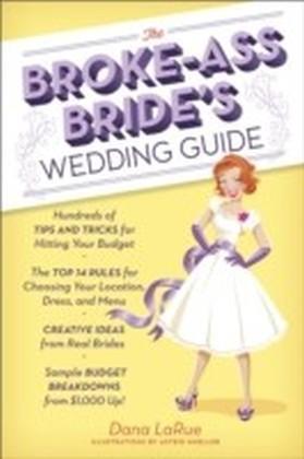 Broke-Ass Bride's Wedding Guide