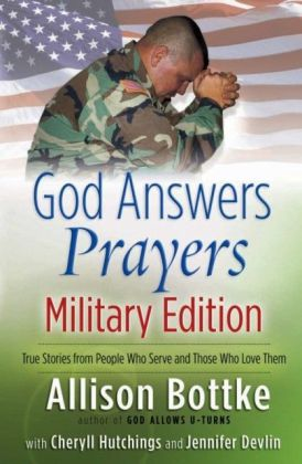 God Answers Prayers--Military Edition