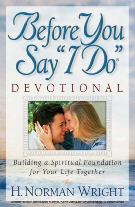 """Before You Say """"I Do""""(R) Devotional"""