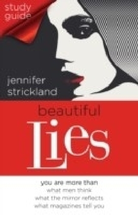 Beautiful Lies Study Guide