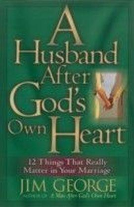 Husband After God's Own Heart