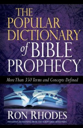 Popular Dictionary of Bible Prophecy