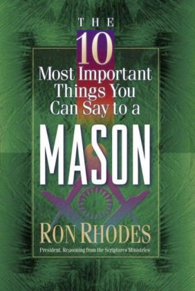 10 Most Important Things You Can Say to a Mason