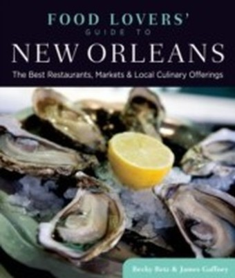 Food Lovers' Guide to(R) New Orleans