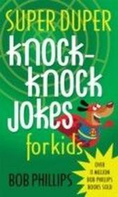 Super Duper Knock-Knock Jokes for Kids