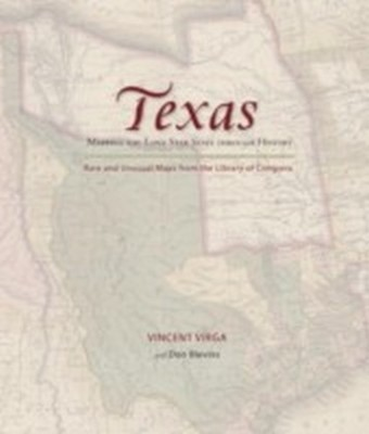 Texas: Mapping the Lone Star State through History