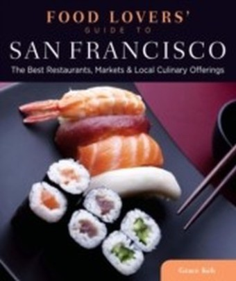 Food Lovers' Guide to(R) San Francisco