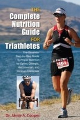 Complete Nutrition Guide for Triathletes