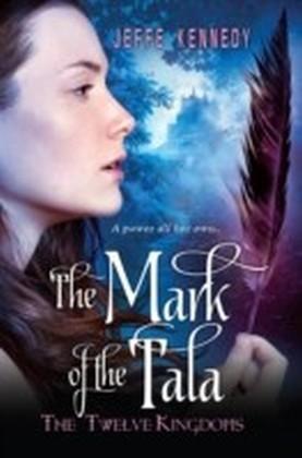 Twelve Kingdoms: The Mark of the Tala