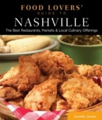 Food Lovers' Guide to(R) Nashville