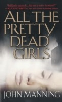 All The Pretty Dead Girls