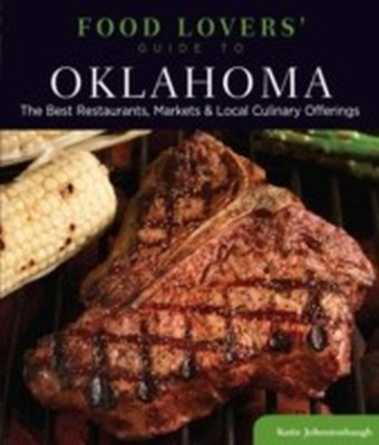 Food Lovers' Guide to(R) Oklahoma