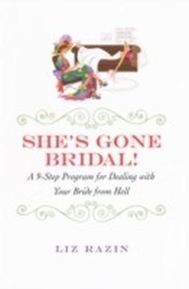 She's Gone Bridal!