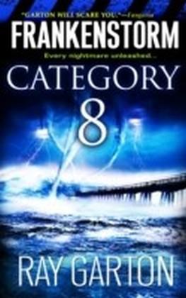 Frankenstorm: Category 8