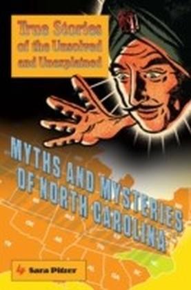 Myths and Mysteries of North Carolina