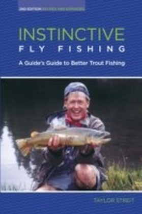Instinctive Fly Fishing