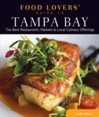 Food Lovers' Guide to(R) Tampa Bay