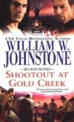 Blood Bond 7: Shootout At Gold Creek