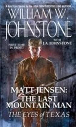 Matt Jensen, The Last Mountain Man: The Eyes of Texas